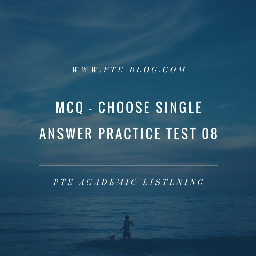 PTE Academic Listening: MCQ - Choose Single Answer Practice