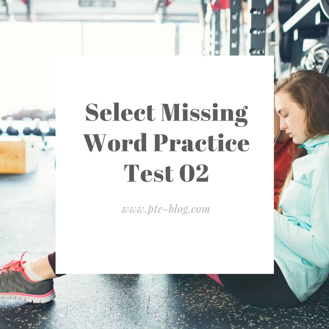 PTE Academic Listening- Select Missing Word Practice Test 02 - PTE